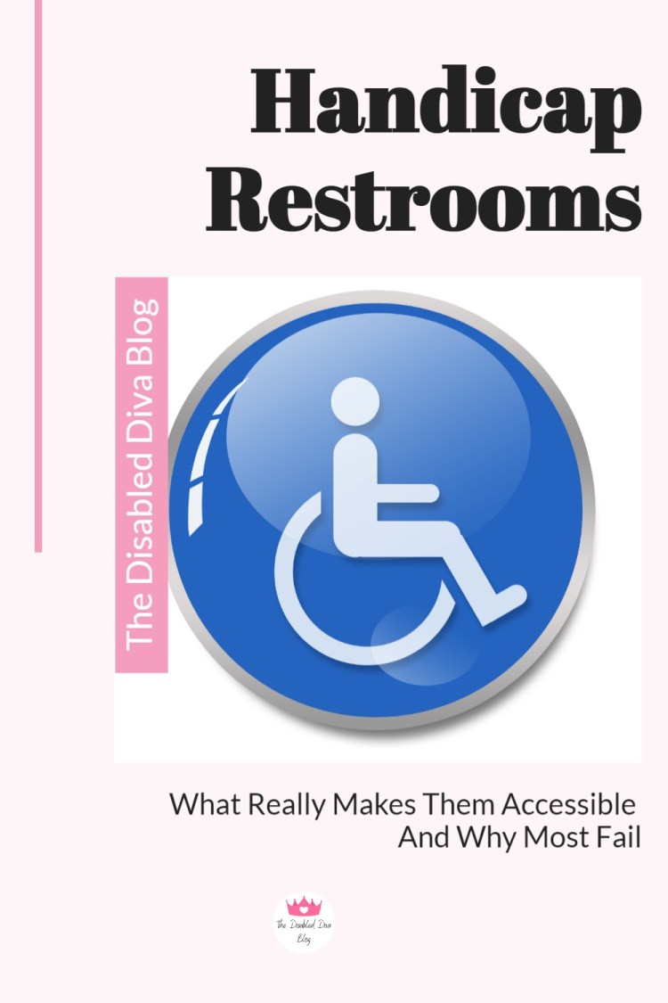 What makes a restroom accessible and where many businesses, medical facilities, and government buildings fail to meet wheelchair accessibility needs.