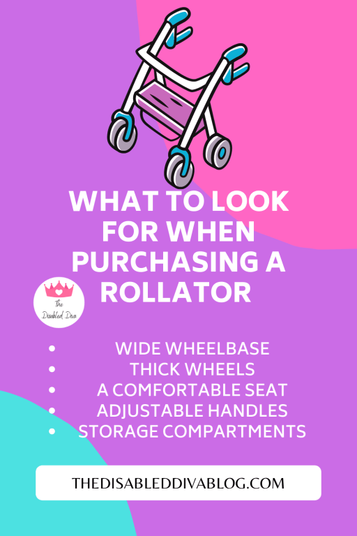 What to look for in a rollator walker with a seat: * A wide wheelbase * Thick wheels * A comfortable seat * Adjustable handles * Storage compartments  See which 5 get The Disabled Diva's seal of approval!