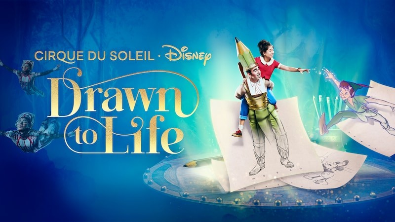 Drawn to Life, Cirque du Soleil