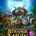 strange magic - everyone deserves to be loved