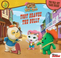 Toby Braves the Bully - Sheriff Caliie's Wild West