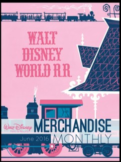 Walt Disney Parks Merchandise Monthly - June 2016