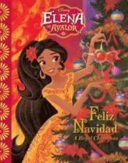 Elena of Avalor Feliz Navidad A Royal Christmas