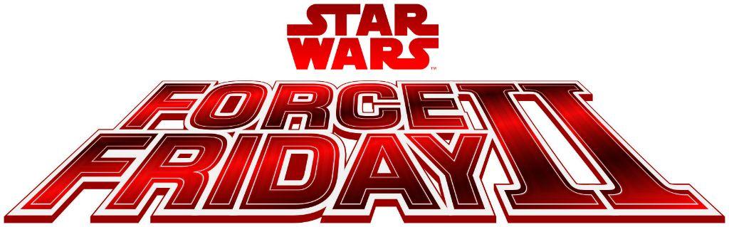 Star Wars Force Friday II