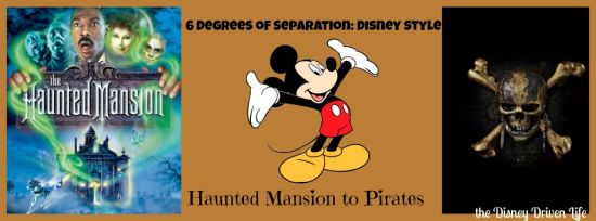 6 degrees haunted mansion to pirates