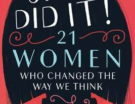 she did it 21 women who change the way we think