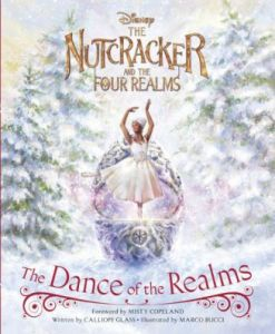 The Nutcracker and the Four Realms The Dance of the Realms