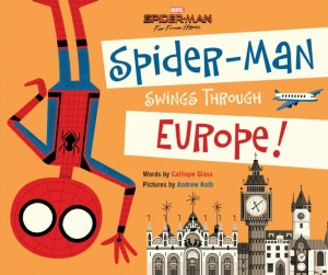Spider-Man- Far From Home Spider-Man Swings Through Europe Calliope Glass