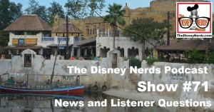 The Disney Nerds Podcast Show #71