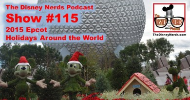 The Disney Nerds Podcast Show #115 - Epcot Holidays Around the World 2015