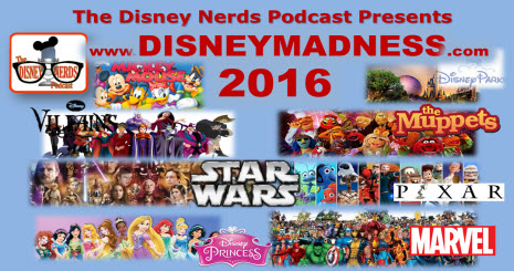 The Disney Nerds Podcast Character Madness 2016 - Help Us Find the Ultimate Disney Character