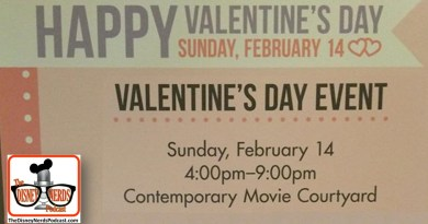 The Disney Nerds Podcast Valentines Day 2016 Special Events
