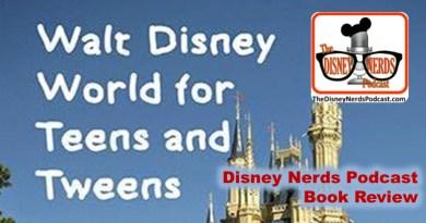 The Disney Nerds Podcast - Walt Disney World for Teens and Tweens