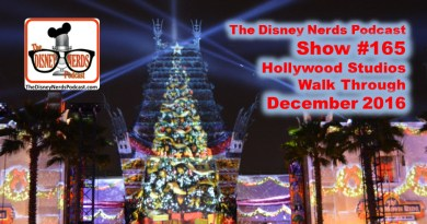 The Disney Nerds Podcast Show #165: Hollywood Studios December 2016 Walk Through