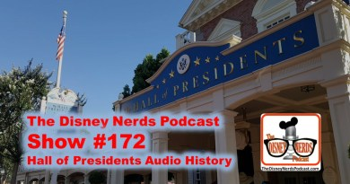 The Disney Nerds Podcast Show #172: The Hall of Presidents Audio History