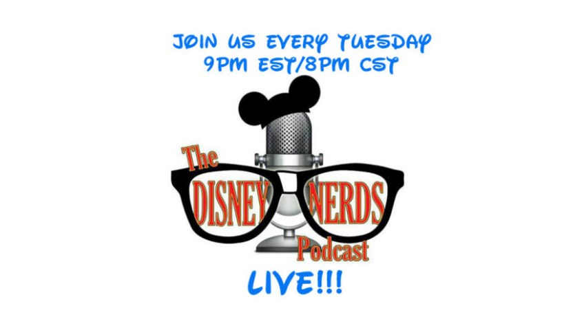 The Disney Nerds Podcast Show #193 - Live