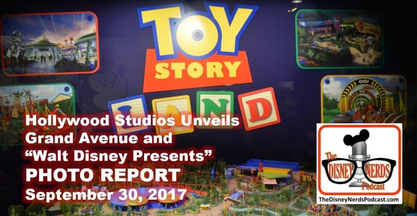 The Disney Nerds Podcast - Hollywood Studios Unveils Grand Avenue and Walt Disney Presents Photo Report
