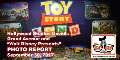 The Disney Nerds Podcast - Hollywood Studios Unveils Grand Avenue and Walt Disney Presents Photo Report