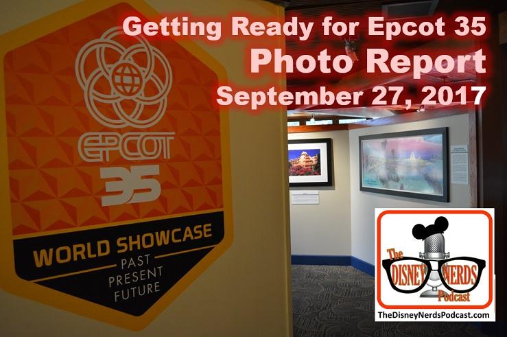 The Disney Nerds Podcast Epcot Legacy Showplace Photo Report September 27 2017
