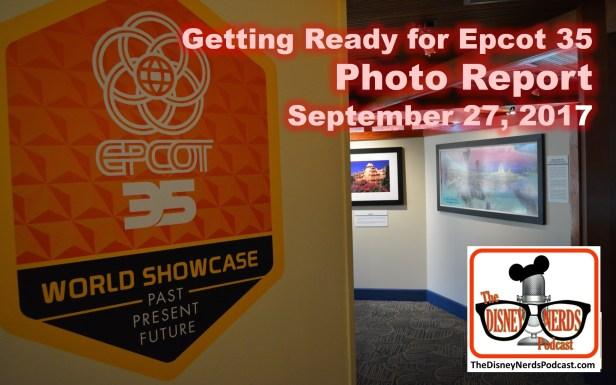 The Disney Nerds Podcast Epcot 35 Photo Report
