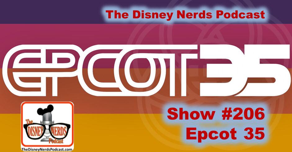 Show #206: Epcot 35