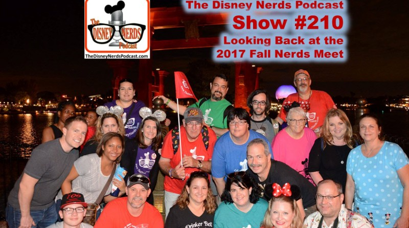 The Disney Nerds Podcast Show #210 - looking back at the 2017 fall meet