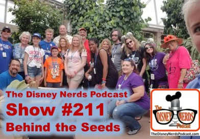 The Disney Nerds Podcast Show #211 - Behind the Seeds Tour