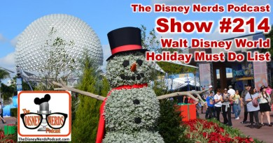Show #214: Walt Disney World Holiday Must Do