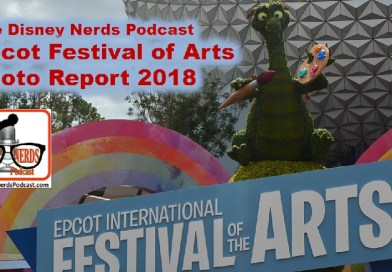 Epcot Festival Of Arts 2018 Photo Report - The Disney Nerds Podcast