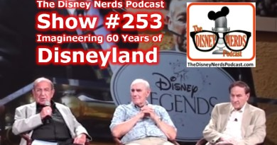 The Disney Nerds Podcast Shoe #253: Imagineering 60 Years of Disneyland