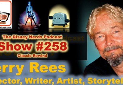 The Disney Nerds Podcast Show #258 - Classic Rewind with Jerry Rees