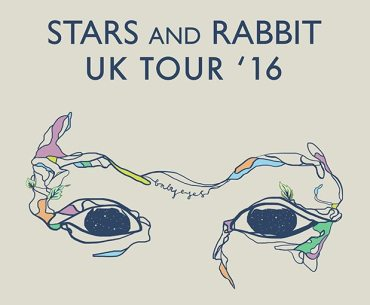 Stars and Rabbit UK Tour
