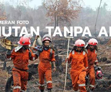 Hutan Tanpa Api Exhibition by Greenpeace Indonesia