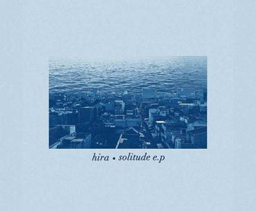 HIRA Solitude EP