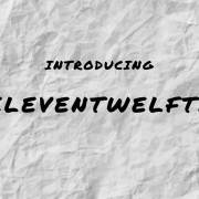The Display x 630 Recordings Present: eleventwelfth
