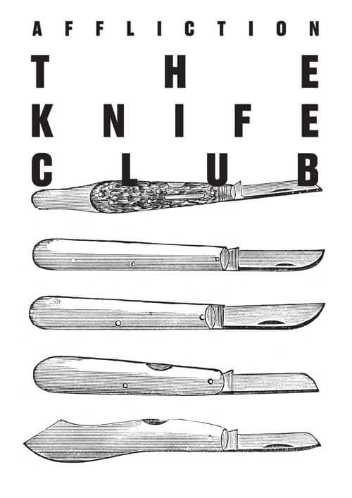 The Knife Club Affliction