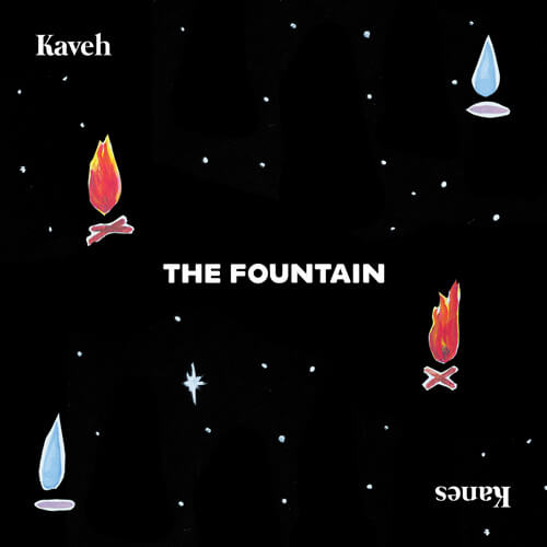 Kaveh Kanes The Fountain from Loanwords