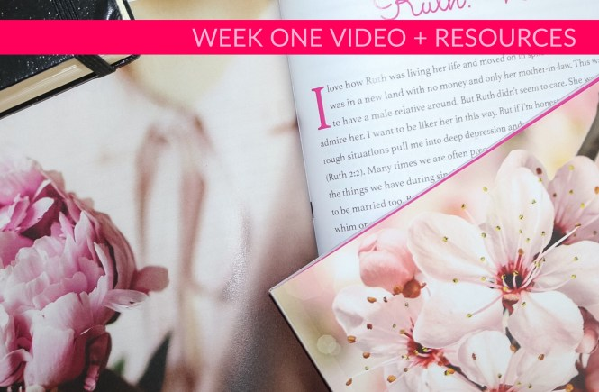 Ruth Week One Video + Resources