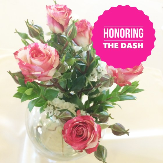 Honoring the dash