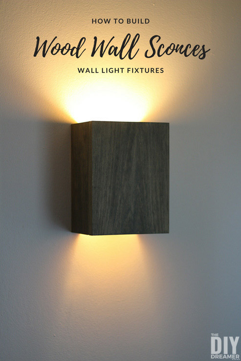 How to Build Wall Light Fixtures: DIY Wood Wall Sconces on Wood Wall Sconces id=43536