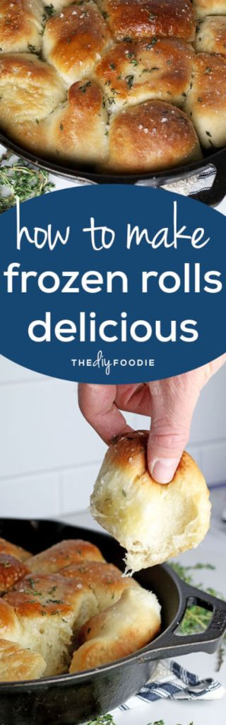 How to Make Delicious Frozen Rolls