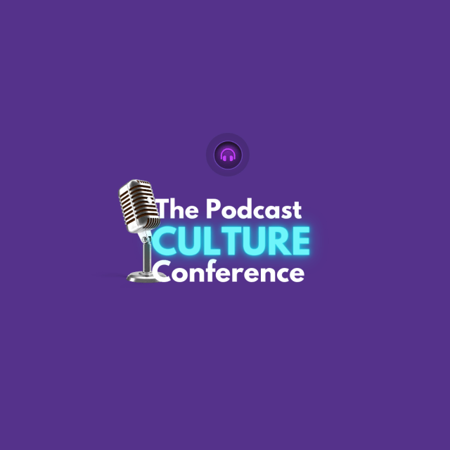 "Podcast Secrets Revealed Present: "" The Podcast Culture Conference,"" Live On The Clubhouse Audio App"
