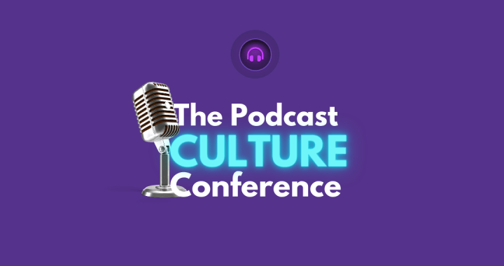 """Podcast Secrets Revealed Present: """" The Podcast Culture Conference,"""" Live On The Clubhouse Audio App"""