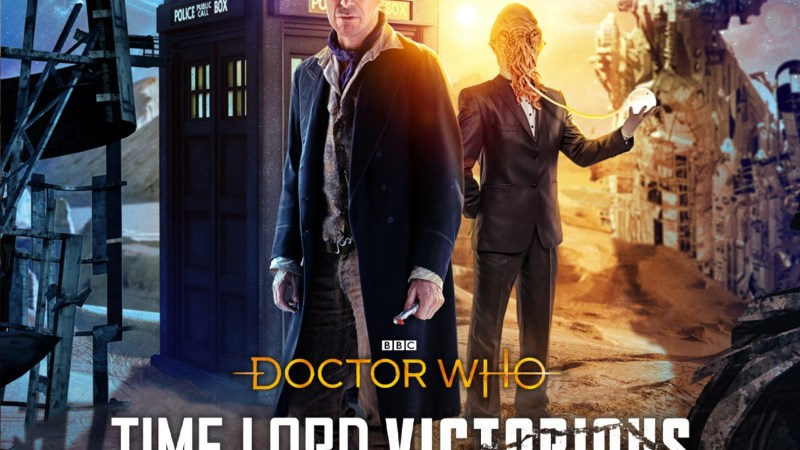 Reviewed: Big Finish's Time Lord Victorious – He Kills Me, He Kills Me Not
