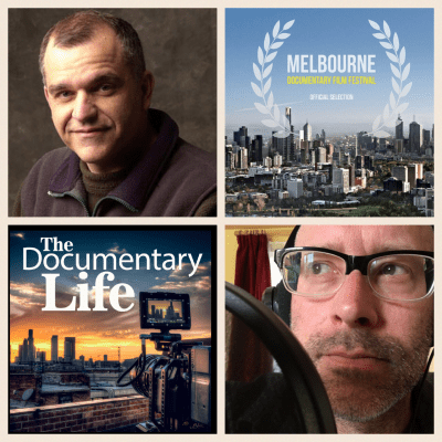 TDL Podcast #28 – The World of the Documentary Film Festival, Part One