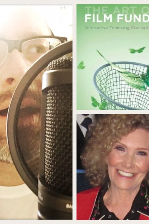 69 –  The Art of Film Funding with Carole Lee Dean