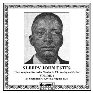 Sleepy John Estes Vol. 1 (1929-1937)