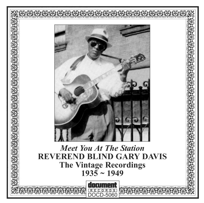 """DOCD-5060 Rev. Blind Gary Davis Meet You At The Station"""" Complete Recorded Works 1935-1949"""