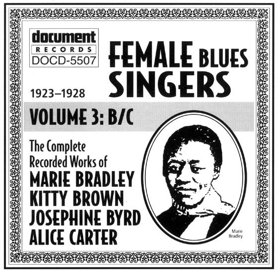 Female Blues Singers Vol  3 B/C (1923-1928) - The Document