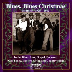 DOCD-32-20-25. Blues, Blues Christmas Volume 5 (1925 – 1962)